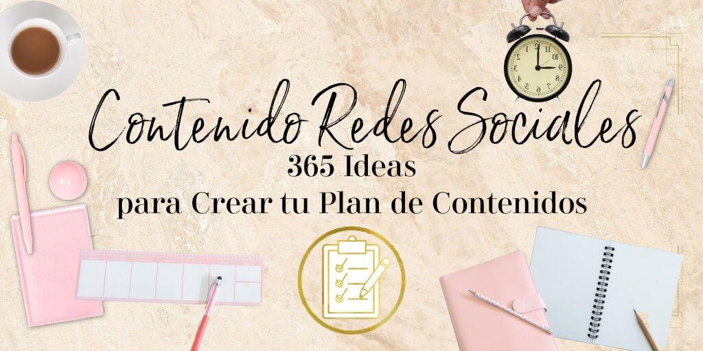 CONTENIDO PARA REDES SOCIALES 365 IDEAS.